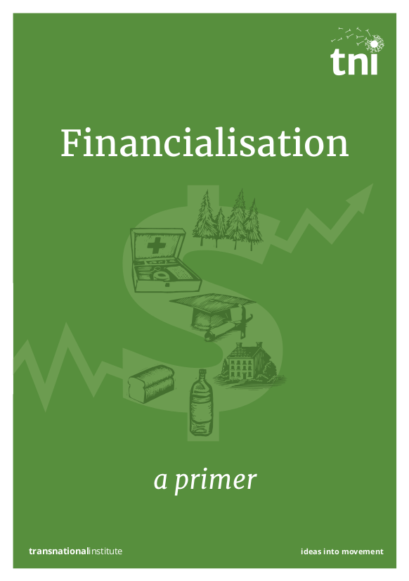 Financialisation: A Primer | Transnational Institute