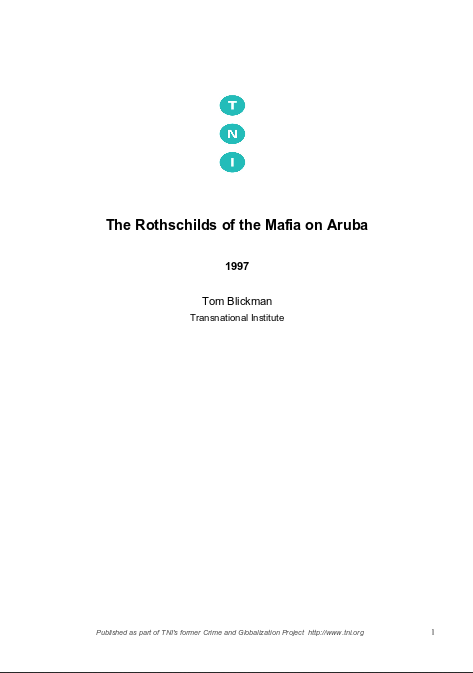 The Rothschilds of the Mafia on Aruba | Transnational Institute