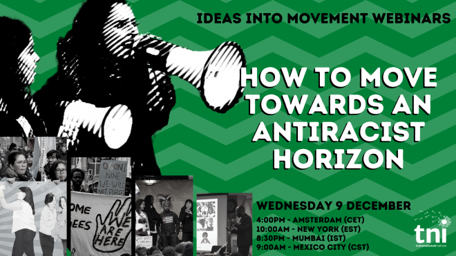 How to move towards an antiracist horizon, Weds 9 December, 4pm CET