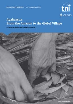 Ayahuasca: From the Amazon to the Global Village