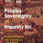 Peoples Sovereignty vs. Impunity Inc.
